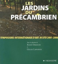 Les Jardins du Precambrien Symposiums Internationaux d Art in S