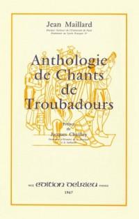 Anthologie des chants de troubadours