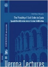 The plurality of civil codes in Spain: Spanish decodification versus catalan codification