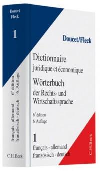Dictionnaire juridique français-allemand 2004, tome 1