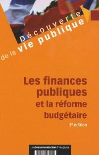 Les finances publiques et la réforme budgétaire