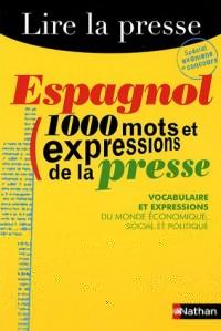 Espagnol : 1000 mots et expressions de la presse