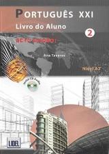 Português XXI 2 Nivel A2 : 2 volumes : Livro do aluno + Caderno de exercicios (1CD audio)