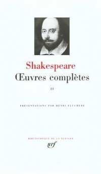 Shakespeare : Oeuvres complètes, tome 2 : Roméo et Juliette