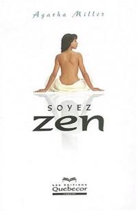 Soyez zen
