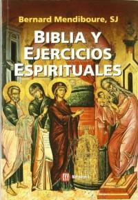 BIBLIA Y EJERCICIOS ESPIRITUALES