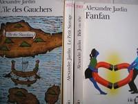 lot 4 livres alexandre jardin : le petit sauvage - l'ile des gauchers - fanfan - bille en tete