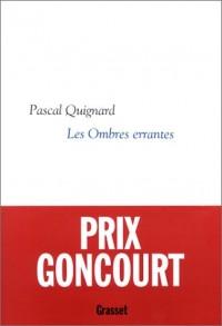 Dernier Royaume, tome 1 : Les Ombres errantes - Prix Goncourt 2002