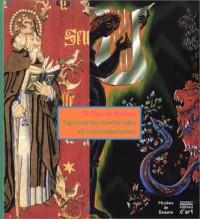 Drôles de trames : Tapisseries médiévales et contemporaines