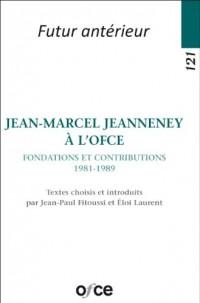 N 121 - Jean-Marcel Jeanneney a l'Ofce - Fondations et Contributions (1981-1989)