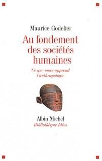 Au fondement des sociétés humaines