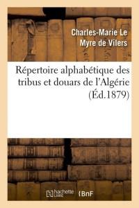 Repertoire Tribus et Douars Algérie  ed 1879