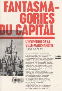 Fantasmagories du capital