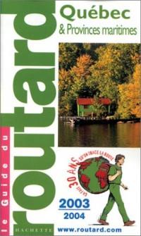 Guide du Routard : Québec 2003/2004