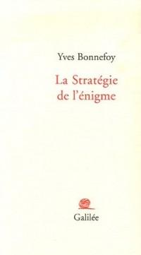 La Stratégie de l'énigme