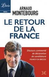 Le retour de la France - Arnaud Montebourg [Poche]