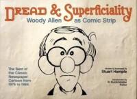 Dread & Superficiality: Woody Allen as Comic Strip