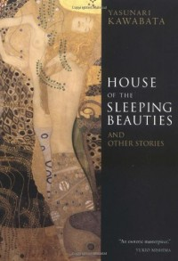 House of the Sleeping Beauties: And Other Stories