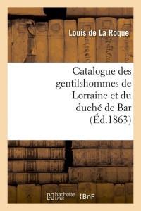 Catalogue Gentilshommes de Lorraine  ed 1863