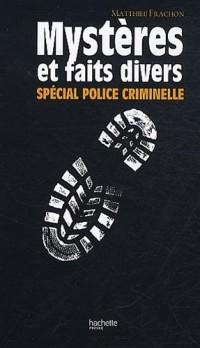 Mystères et faits divers «spécial Police criminelle»
