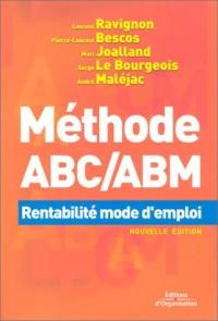 Méthode ABC/ABM : Rentabilité mode d'emploi