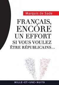 Français, encore un effort...: si vous voulez être républicains