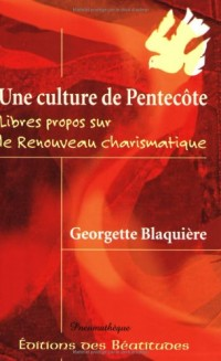 Une Culture de Pentecote