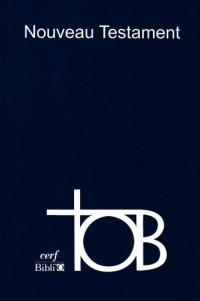 Tob Nouveau Testament Notes Essentielles Poche Broche Bleu