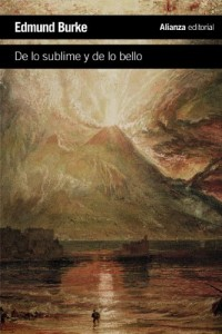 Indagación filosófica sobre el origen de nuestras ideas acerca de lo sublime y de lo bello / A Philosophical  Enquiry into the Origin of our ideas of the Sublime and Beautiful