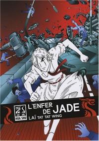 L'enfer de Jade