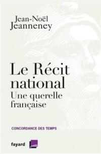 Le récit national: Une querelle française