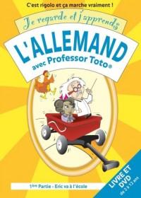 Je regarde et j'apprends l'allemand avec Professor Toto 1ère partie : Eric va à l'école - Album et DVD