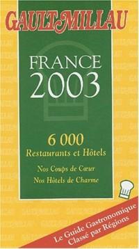 Le Guide Gault-Millau : France 2003