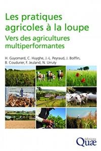 Les pratiques agricoles à la loupe: Vers des agricultures multi performantes