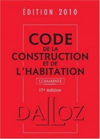 Code de la construction et de l'habitation 2010, commenté