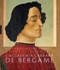 Botticelli, Bellini, Guardi... : Chefs-d'oeuvre de l'Accademia Carrara de Bergame