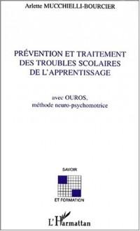 Prevention et traitement des troubles scolaires de l'apprentissage
