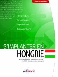S'Implanter en Hongrie 2007/2008