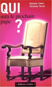 Qui sera le prochain pape ?