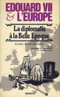 Edouard VII et l'Europe