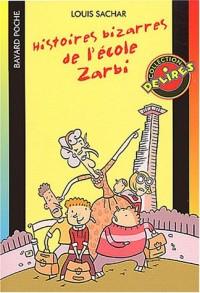 Histoire bizarres de l'école zarbi