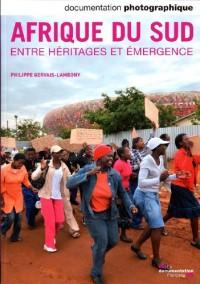 Afrique du Sud. Entre héritages et émergence (Documentation photographique n° 8088)
