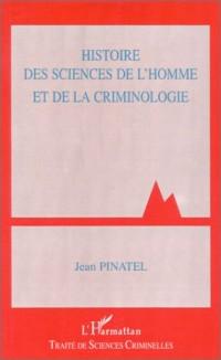 Histoire des sciences de l'homme et de la criminologie