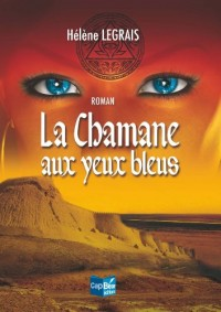 La chamane aux yeux bleus