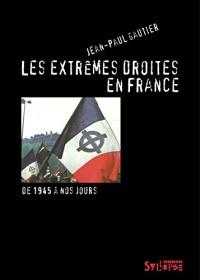 Extremes Droites en France (les)