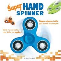 Hand Spinner - Trucs et astuces