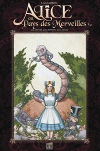 Alice au pays des merveilles : Tome 1