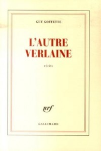 L'autre Verlaine
