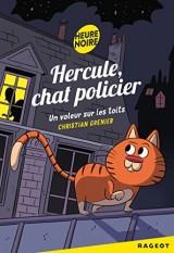 Hercule chat policier : Un voleur sur les toits [Poche]