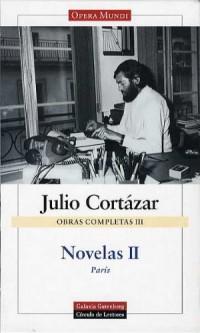 Obras completas t.3: novelas II (cortazar)